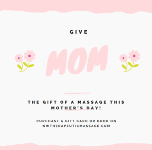 The Gift of a Massage for Mom