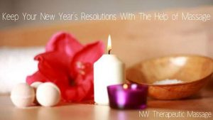 Keep Your New Year's Resolutions With The Help of Massage